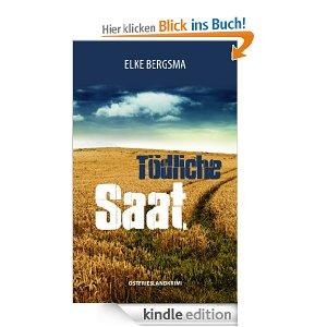 Elke Bergsma: Tödliche Saat
