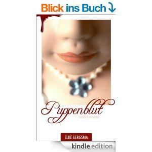 Elke Bergsma: Puppenblut